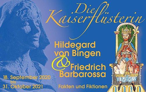 """Sonderausstellung """"Die Kaiserflüsterin – Hildegard und Barbarossa"""" in Bingen, Rheinhessen"""