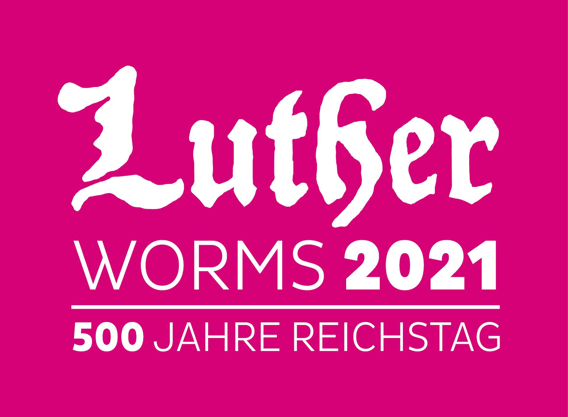 Luther-Jahr 2021 in Worms, Rheinhessen